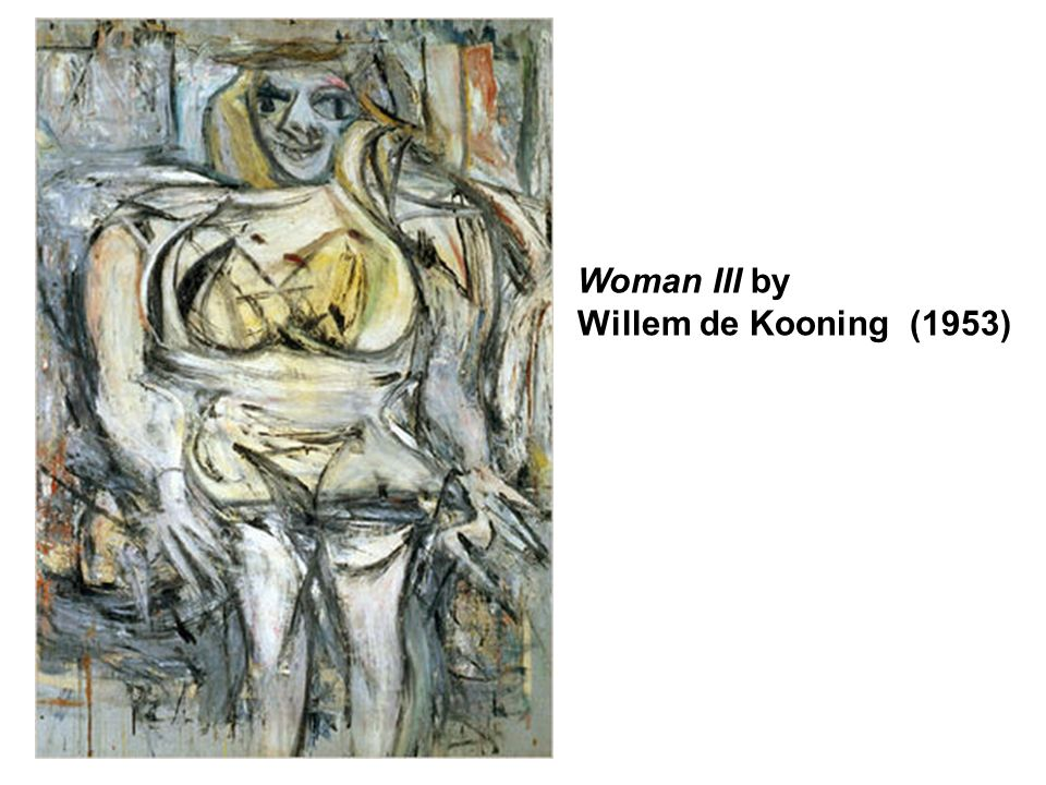 Woman III by Willem de Kooning (1953)