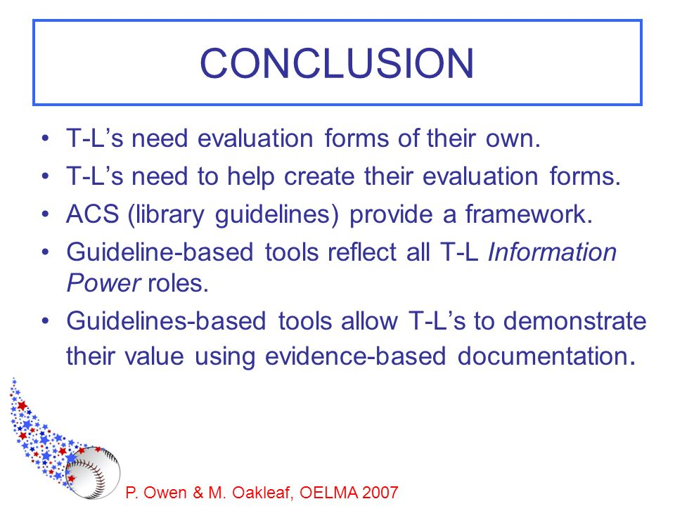CONCLUSION T-L's need evaluation forms of their own.