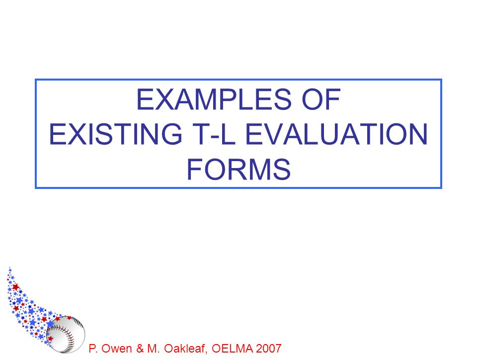 EXAMPLES OF EXISTING T-L EVALUATION FORMS