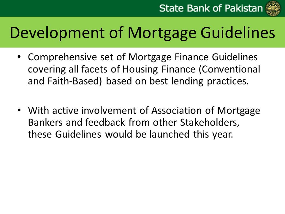 Development of Mortgage Guidelines