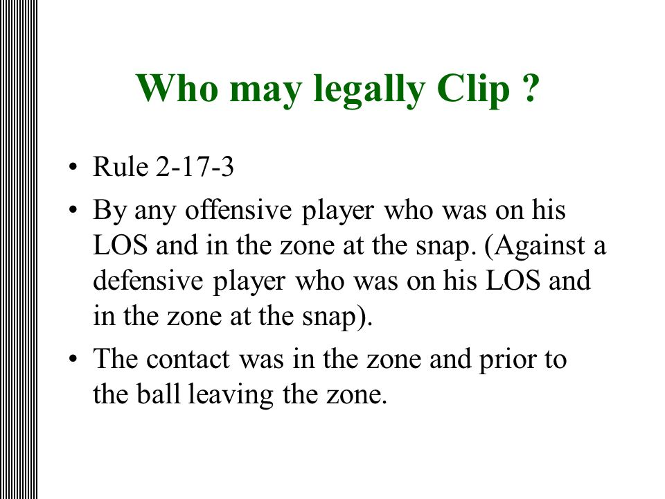 Who may legally Clip Rule 2-17-3
