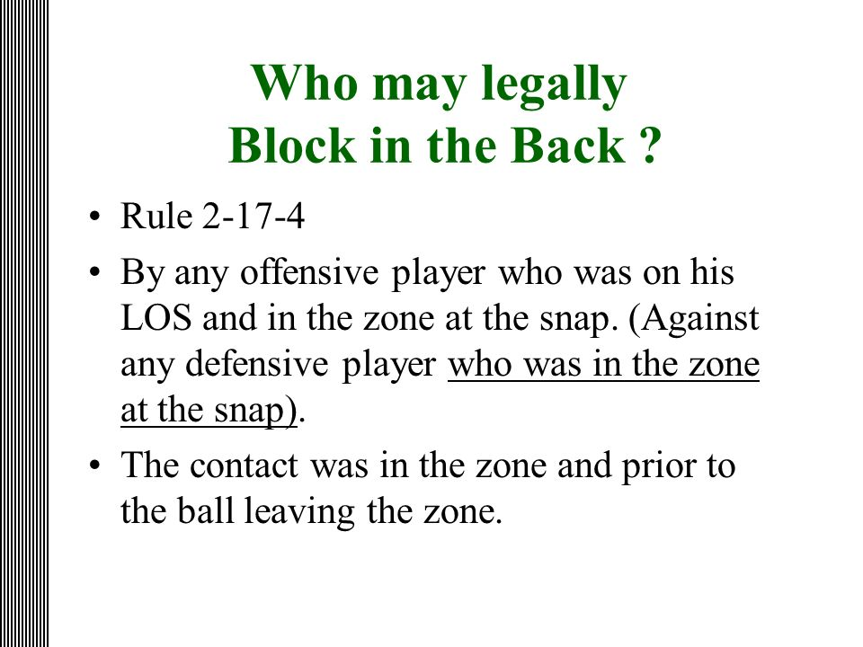 Who may legally Block in the Back