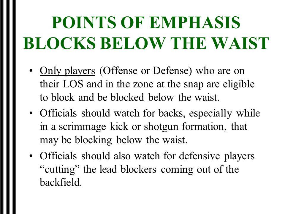 POINTS OF EMPHASIS BLOCKS BELOW THE WAIST