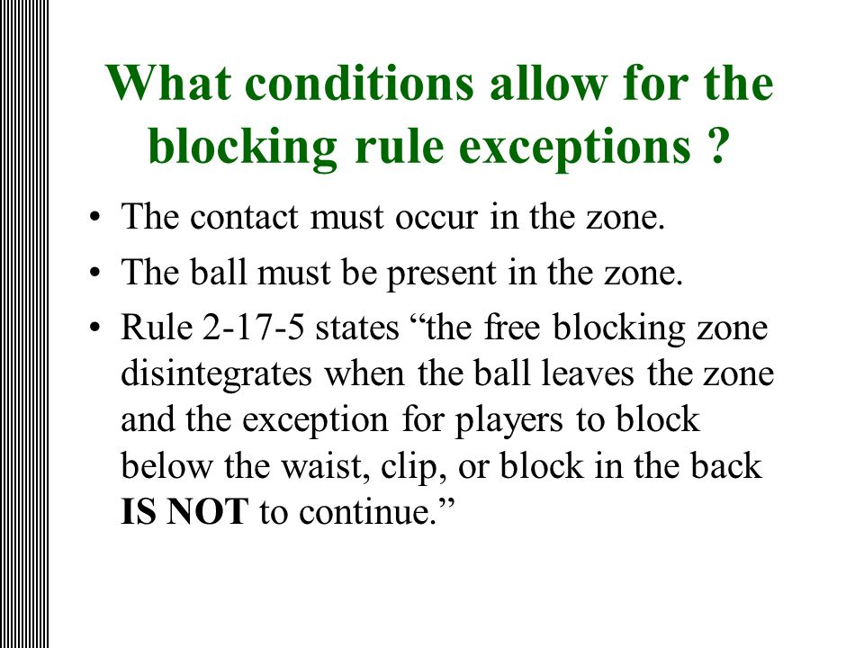 What conditions allow for the blocking rule exceptions