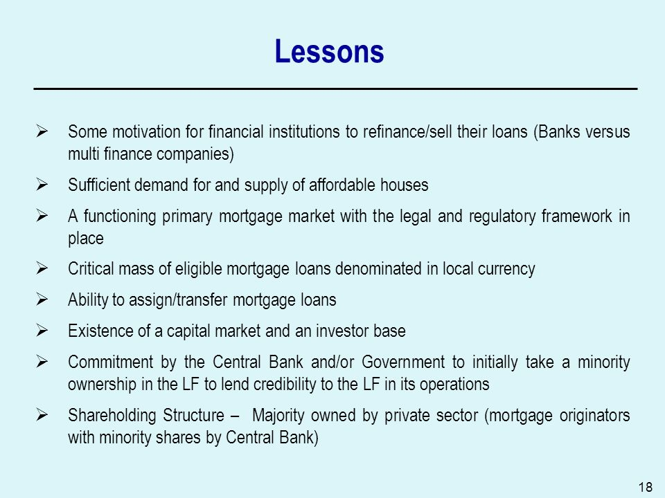 Lessons Some motivation for financial institutions to refinance/sell their loans (Banks versus multi finance companies)