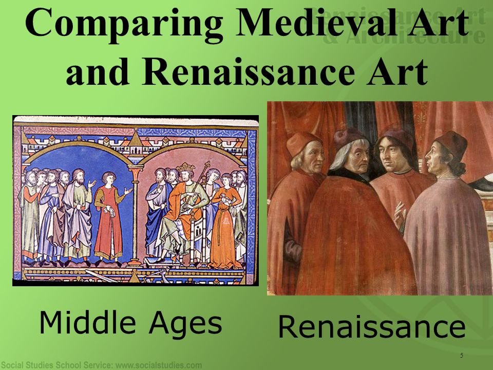 comparison between medieval and renaissance art Art through the ages a comparison of medieval and renaissance art medieval art middle ages - the period in european history between the collapse of rome and the renaissance, from 476 ce to about 1450.