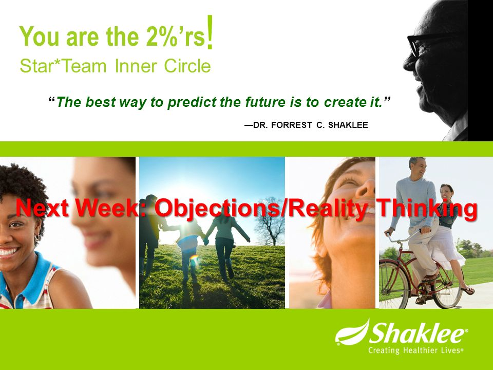 ! You are the 2%'rs Next Week: Objections/Reality Thinking