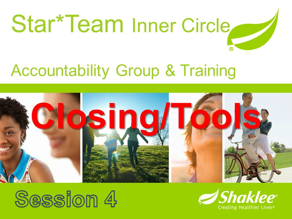Closing/Tools Star*Team Inner Circle Session 4