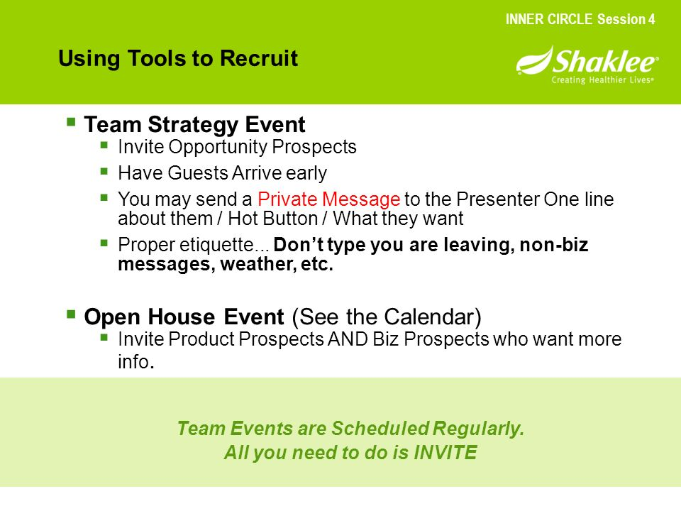 Team Events are Scheduled Regularly. All you need to do is INVITE