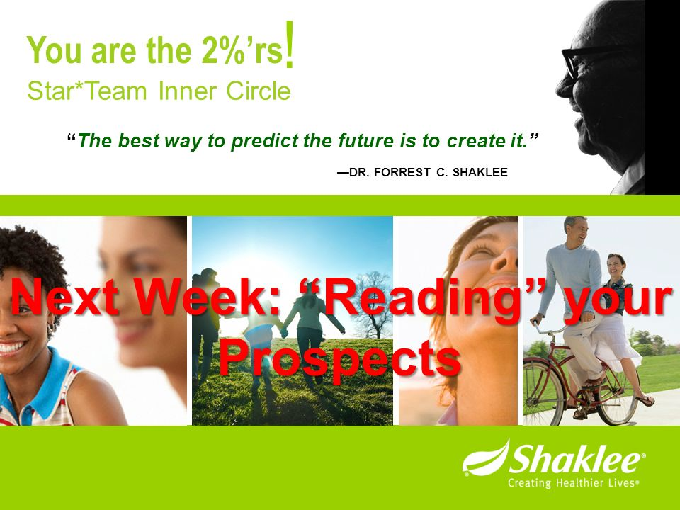 ! Next Week: Reading your Prospects You are the 2%'rs