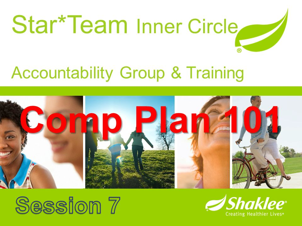 Comp Plan 101 Star*Team Inner Circle Session 7