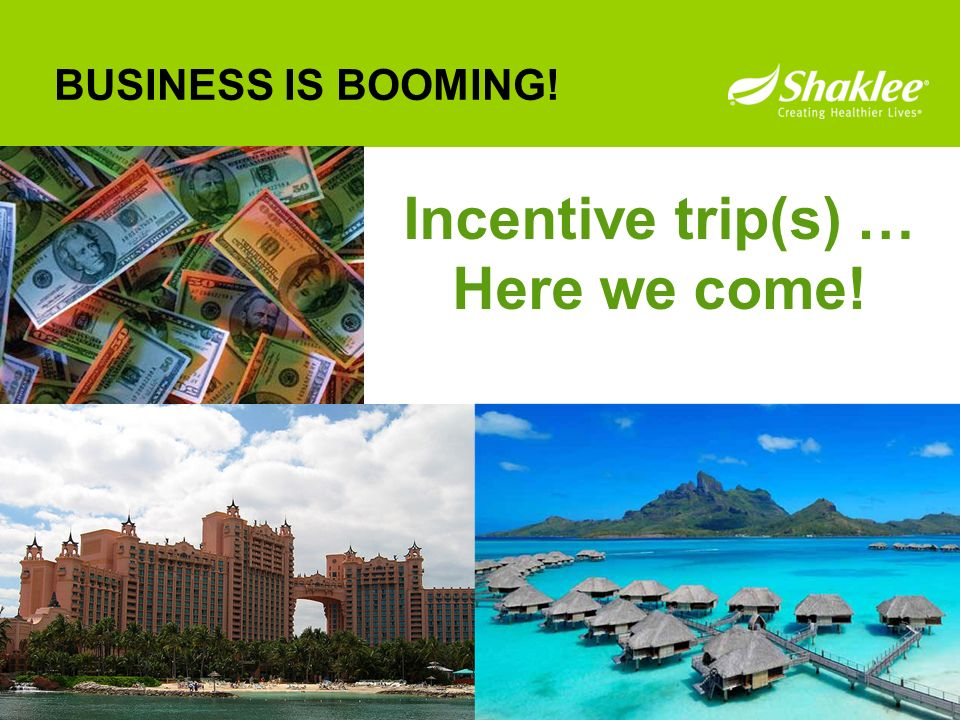 Incentive trip(s) … Here we come!