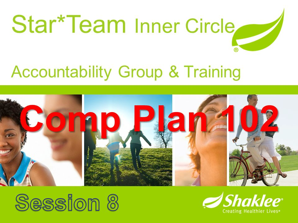 Comp Plan 102 Star*Team Inner Circle Session 8