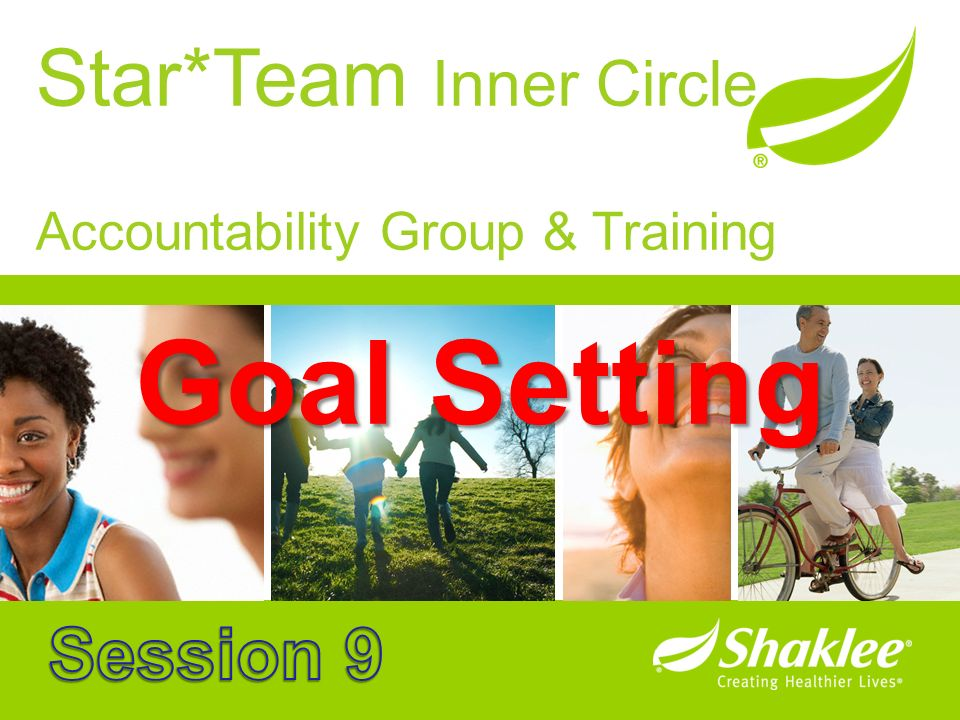 Goal Setting Star*Team Inner Circle Session 9