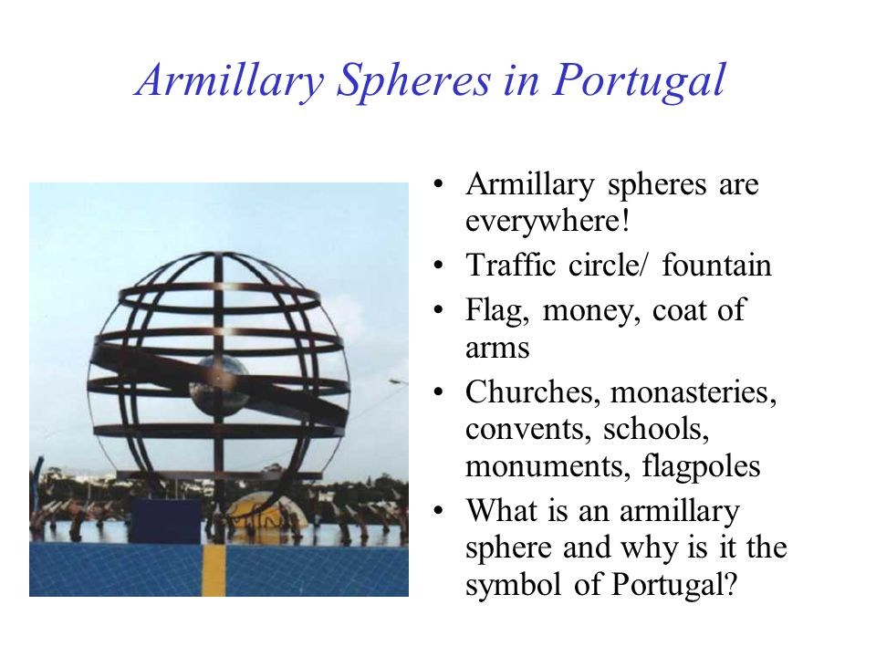 Armillary Spheres in Portugal