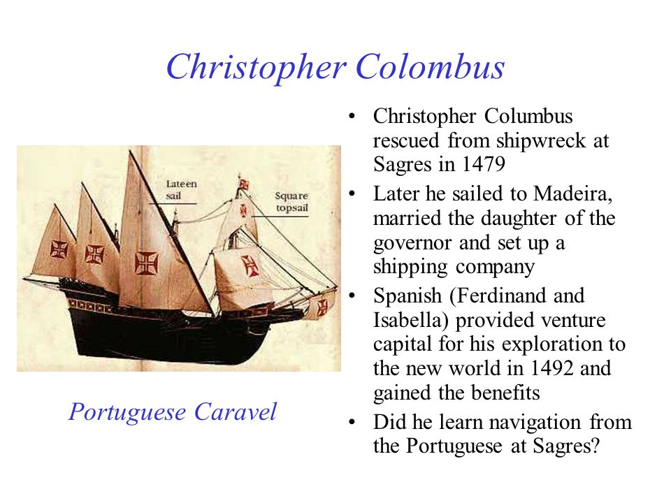Christopher Colombus Portuguese Caravel