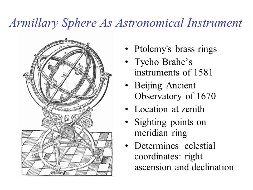 Armillary Sphere As Astronomical Instrument