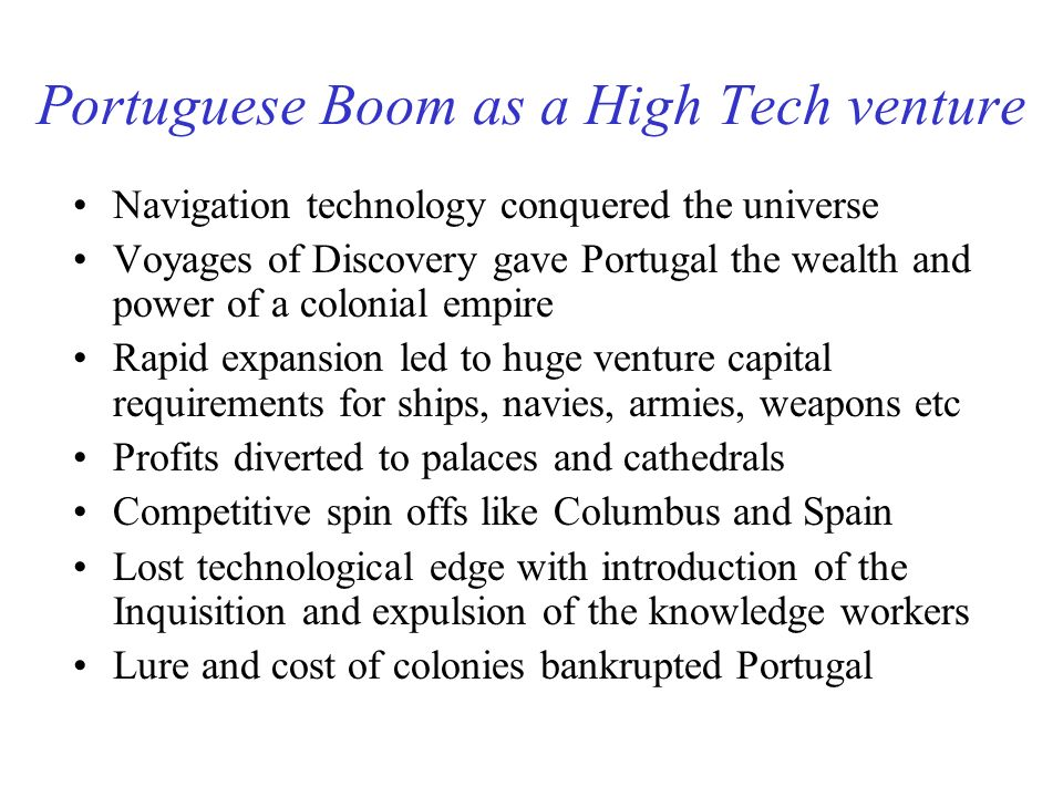 Portuguese Boom as a High Tech venture