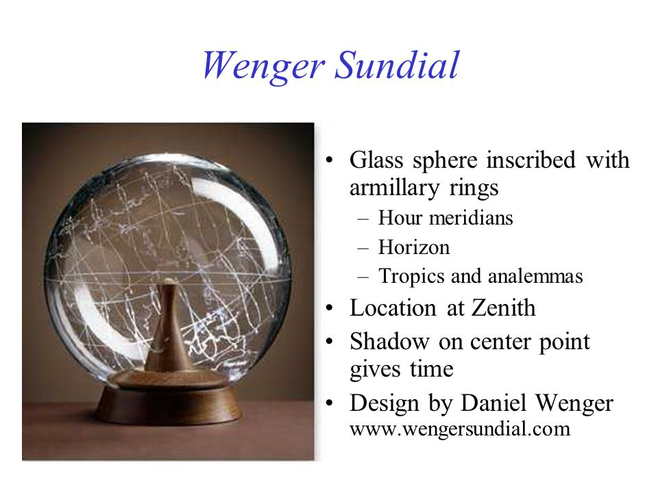 Wenger Sundial Glass sphere inscribed with armillary rings