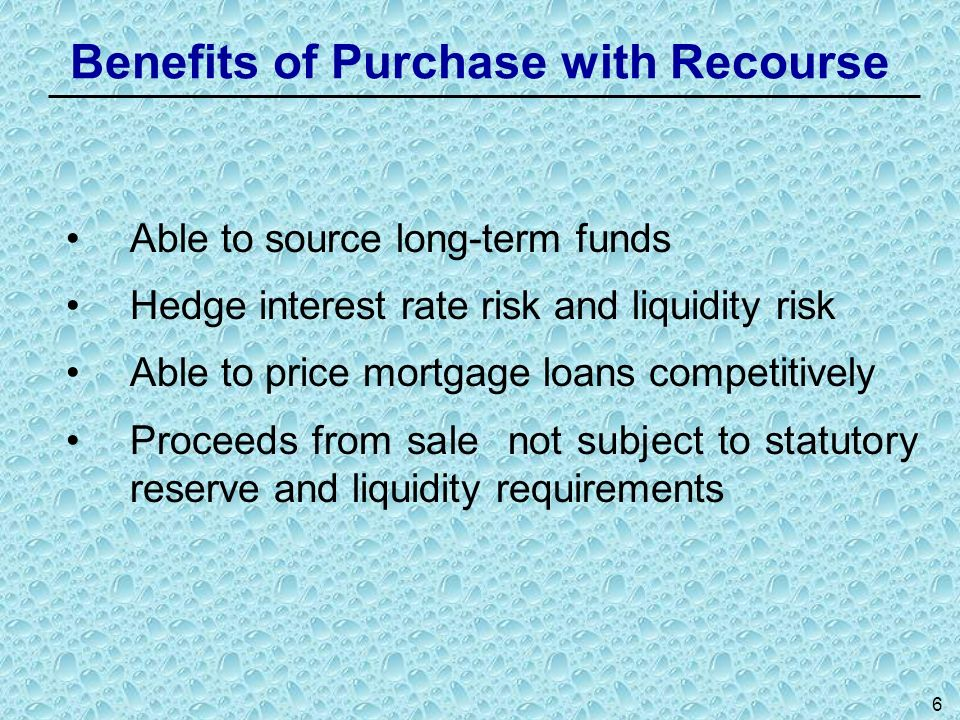 Benefits of Purchase with Recourse
