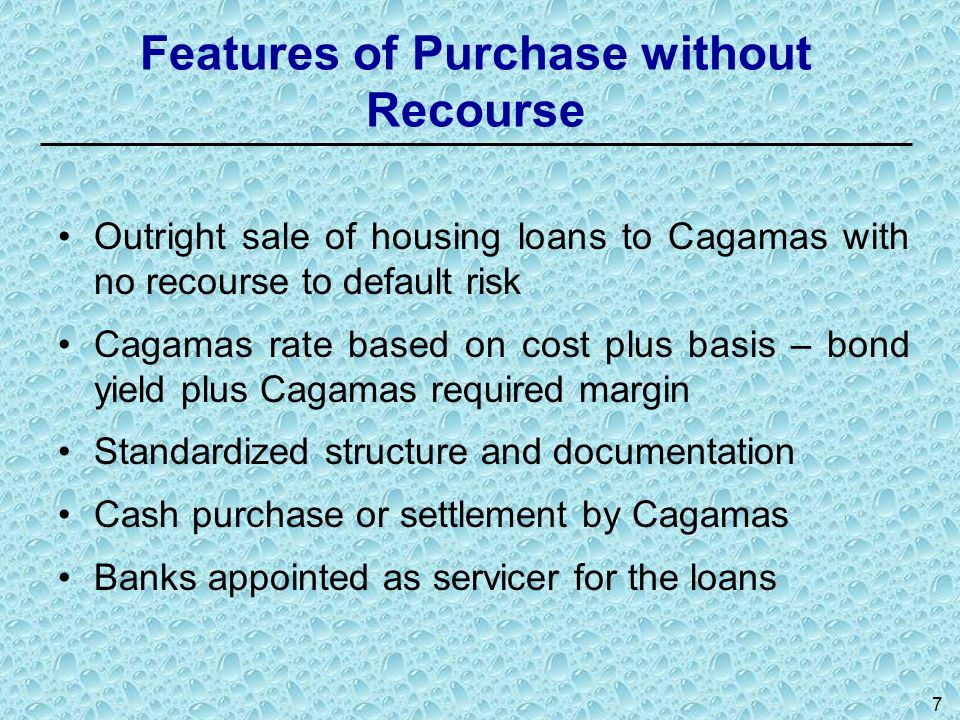 Features of Purchase without Recourse