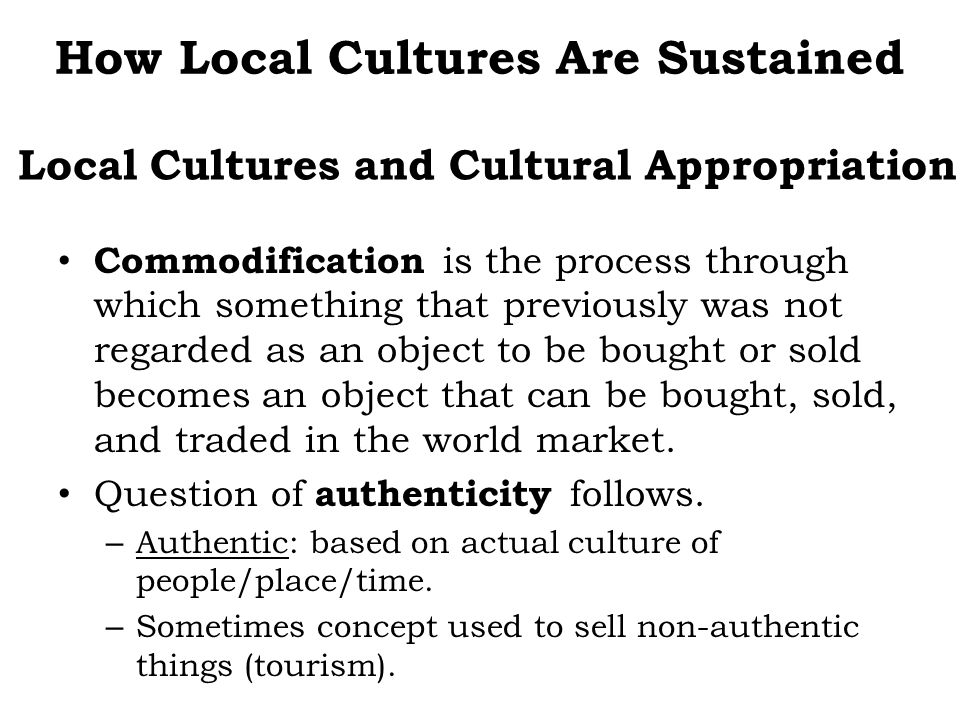Local Cultures and Cultural Appropriation