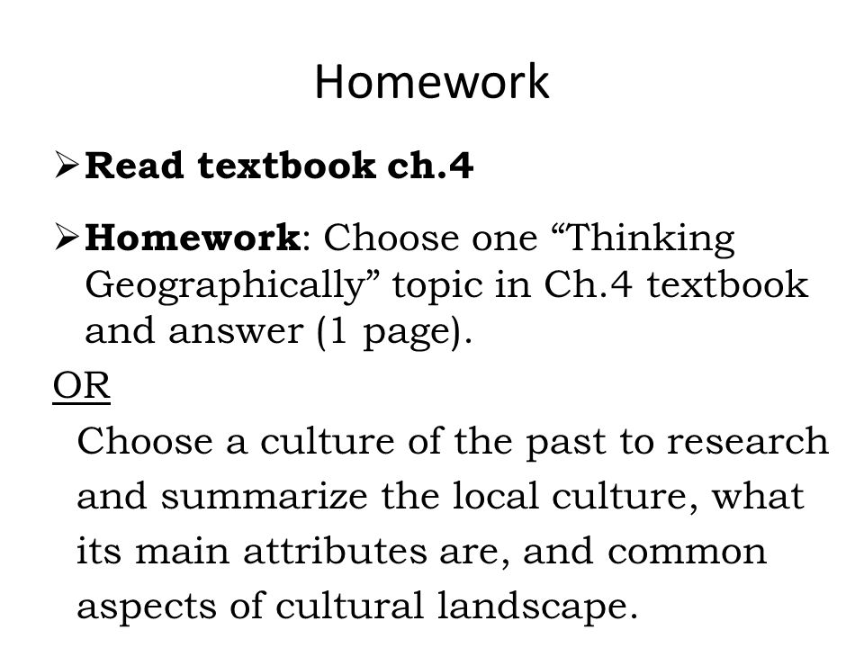 Homework Read textbook ch.4