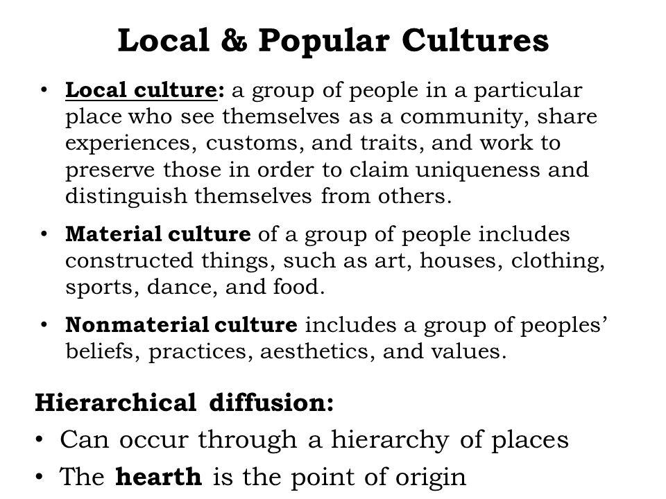 Local & Popular Cultures