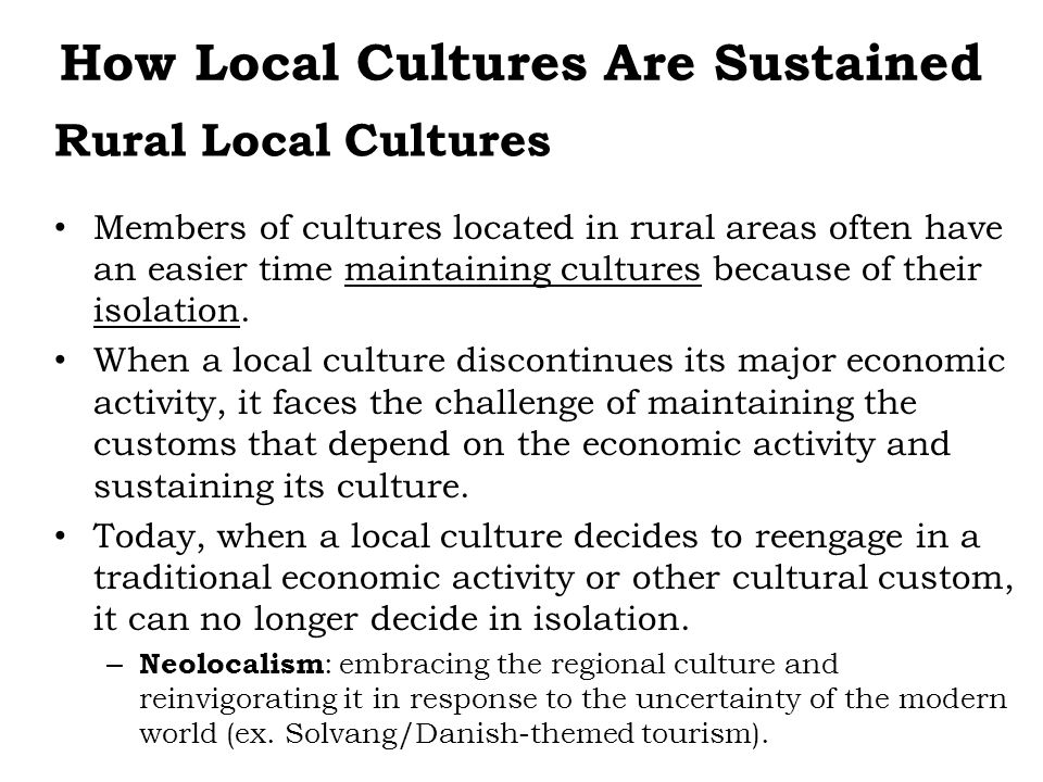 How Local Cultures Are Sustained