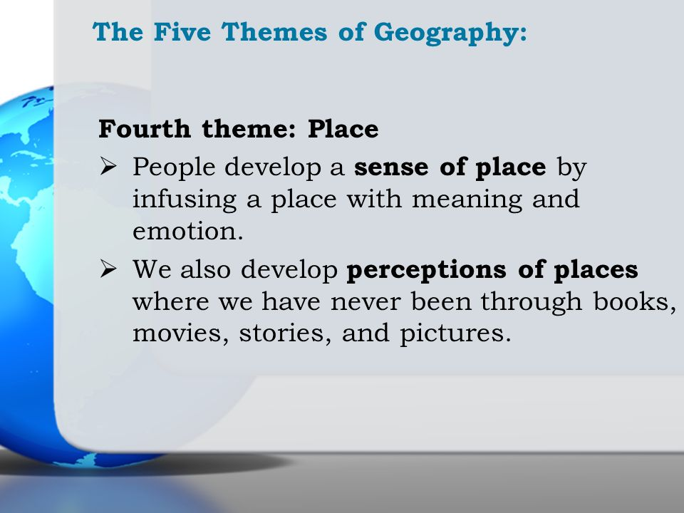 The Five Themes of Geography: