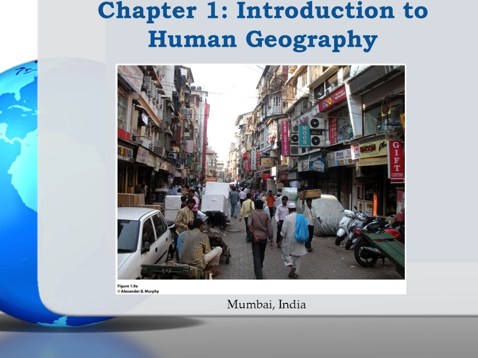 Chapter 1: Introduction to Human Geography