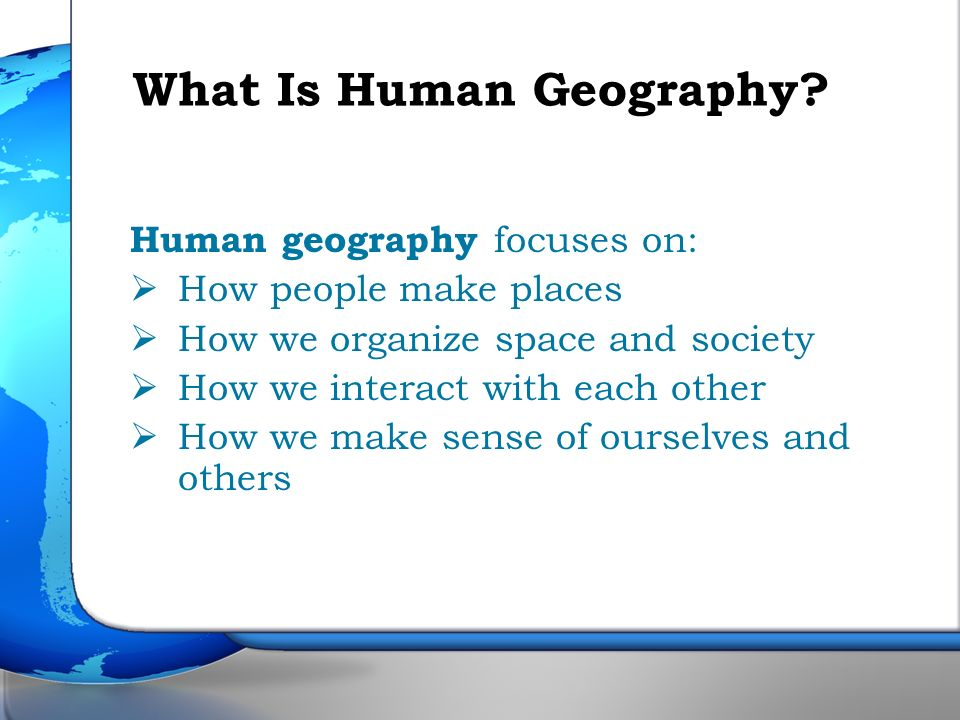 What Is Human Geography