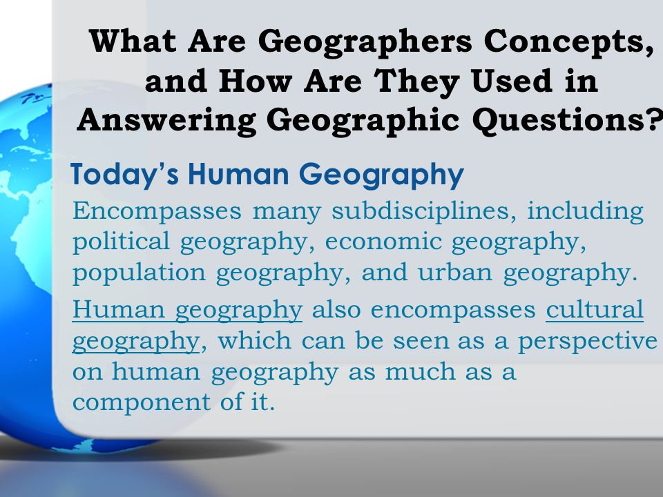 What Are Geographers Concepts, and How Are They Used in Answering Geographic Questions