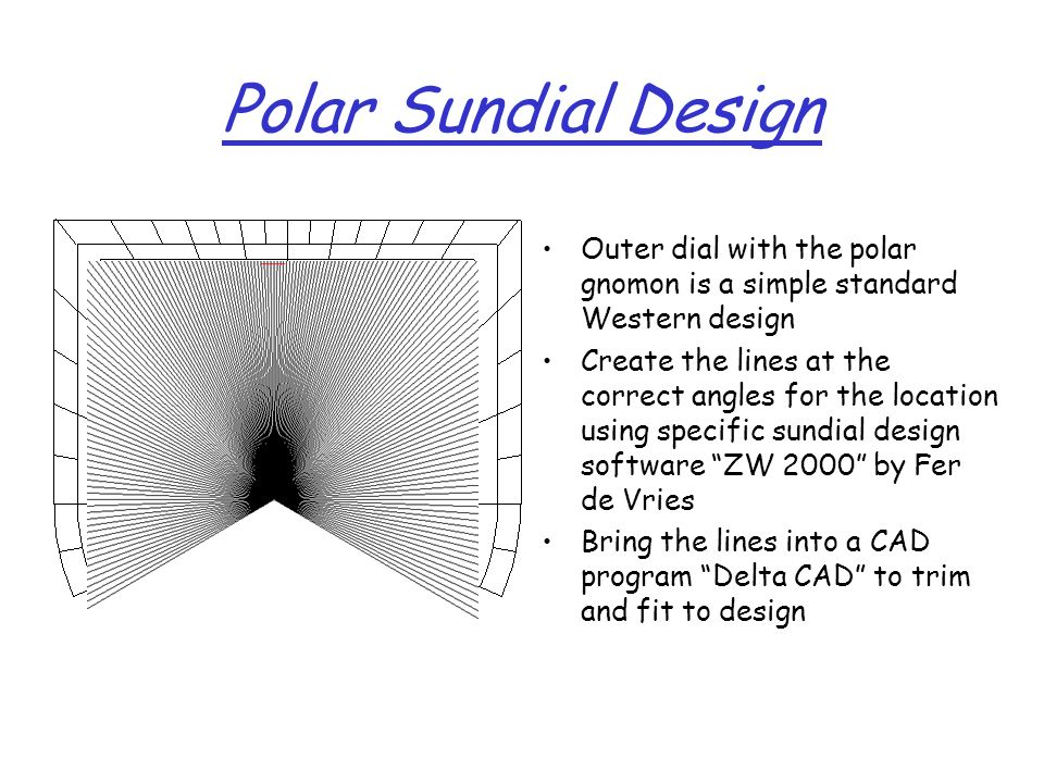 Polar Sundial Design Outer dial with the polar gnomon is a simple standard Western design.