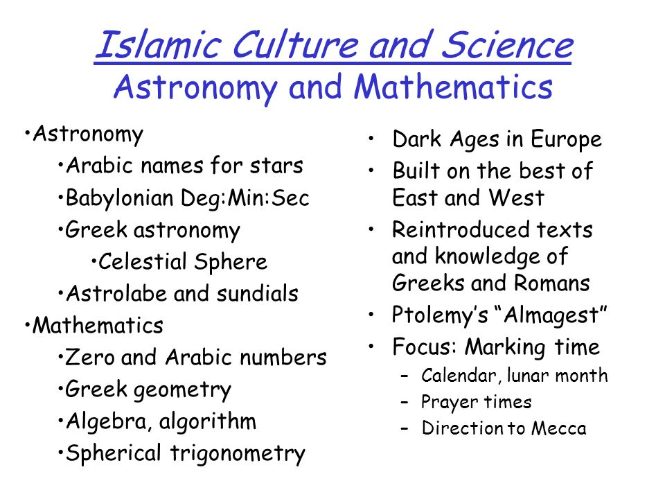 Islamic Culture and Science Astronomy and Mathematics