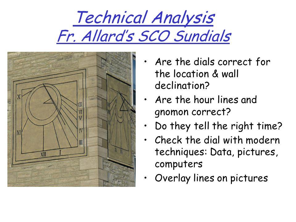 Technical Analysis Fr. Allard's SCO Sundials