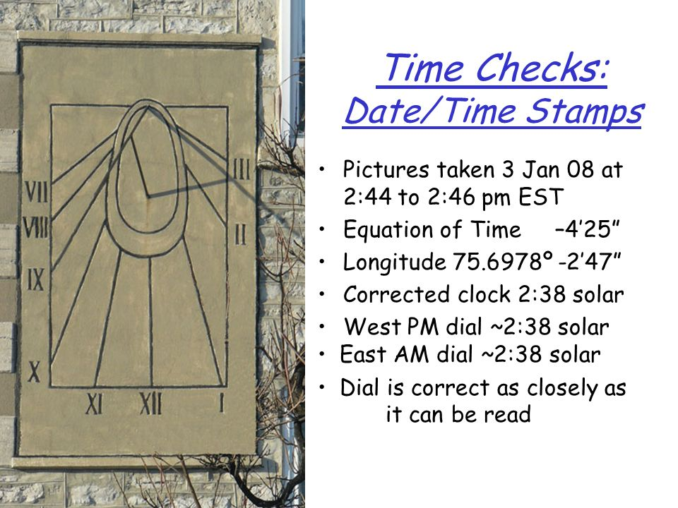 Time Checks: Date/Time Stamps