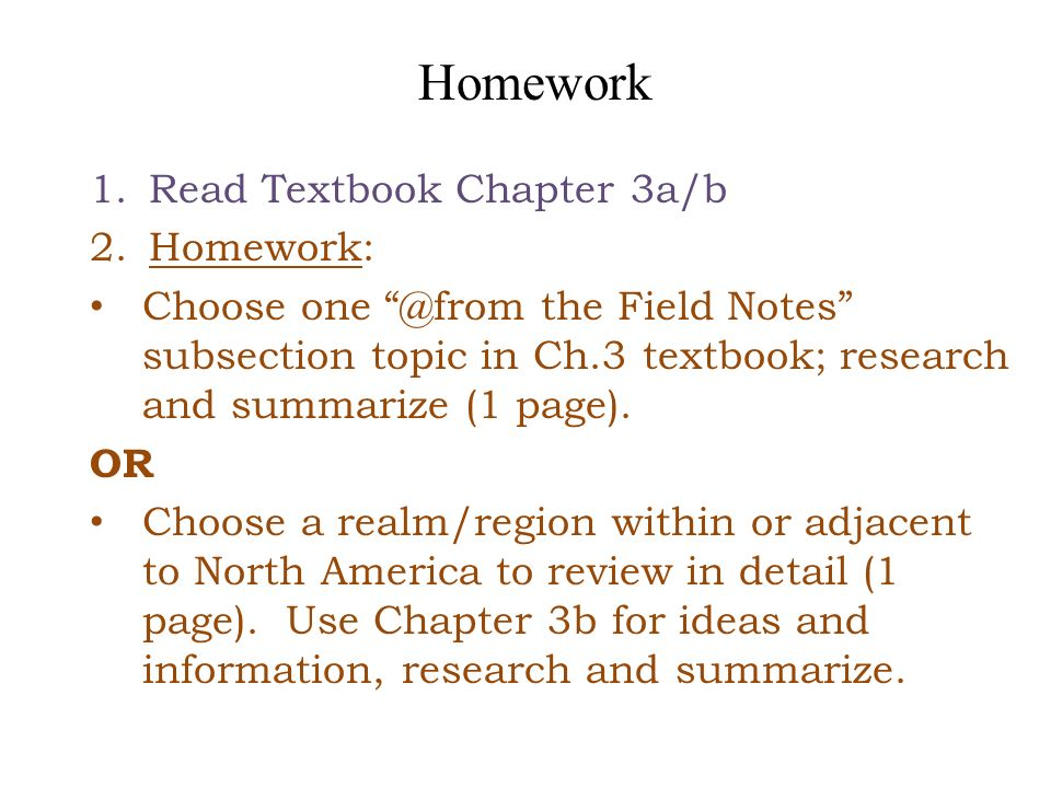 Homework Read Textbook Chapter 3a/b Homework: