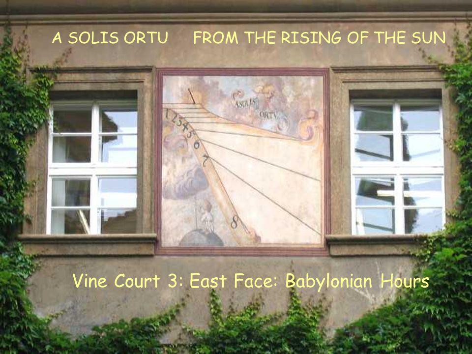 VC3E Babylonian Vine Court 3: East Face: Babylonian Hours