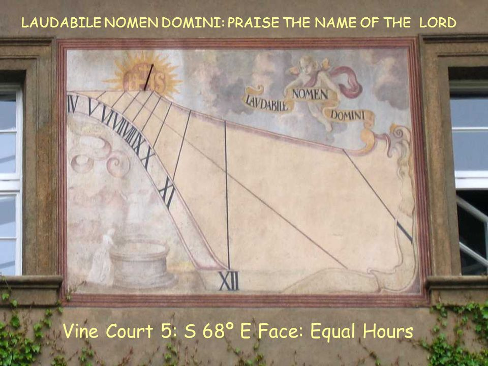 VC5 E Equal Vine Court 5: S 68º E Face: Equal Hours