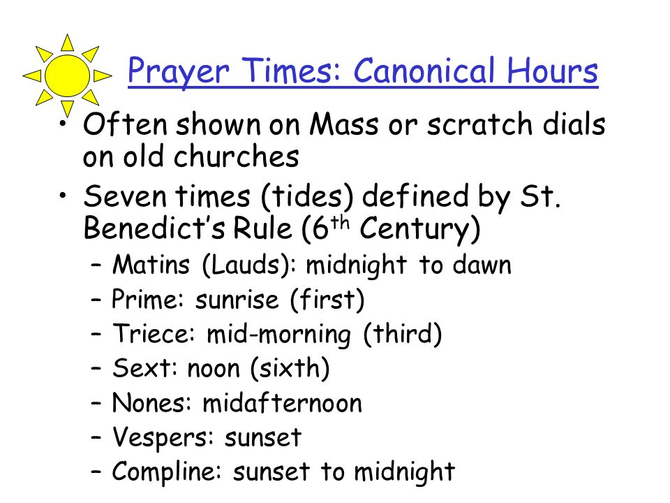 Prayer Times: Canonical Hours