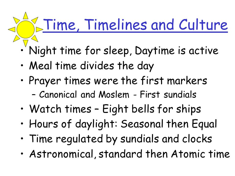 Time, Timelines and Culture