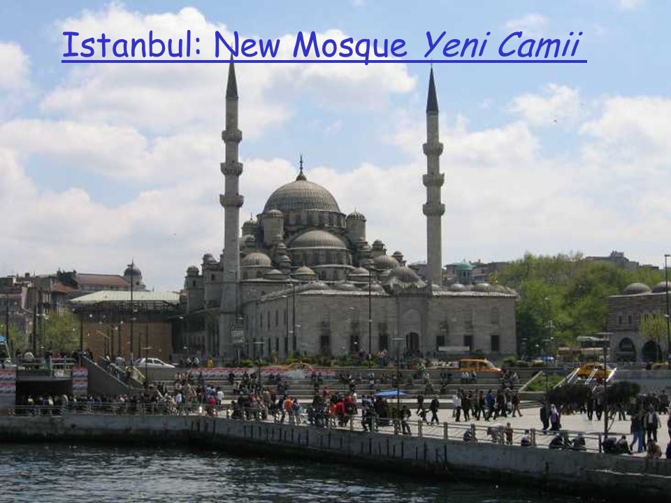 Istanbul: New Mosque Yeni Camii