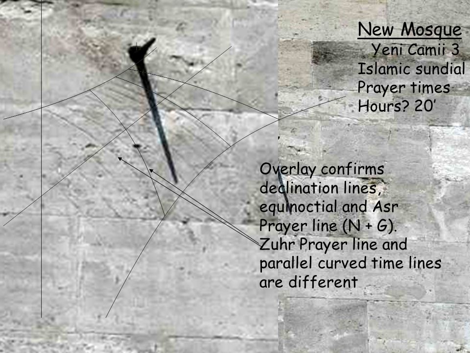 New Mosque Yeni Camii 3 Islamic sundial Prayer times Hours 20'