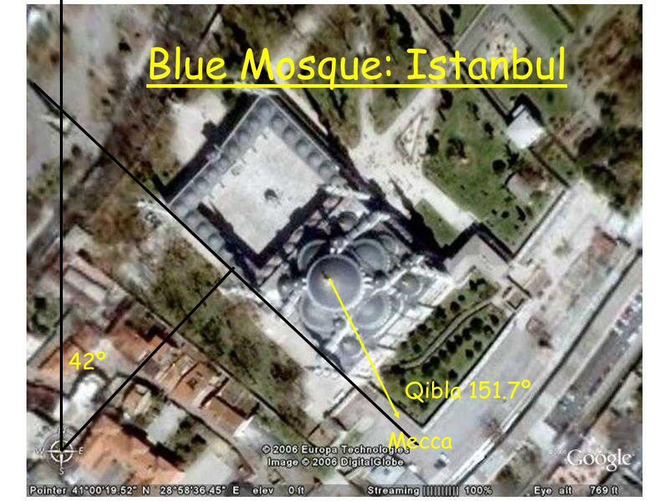 Blue Mosque: Istanbul Qibla 151.7º Mecca 42º