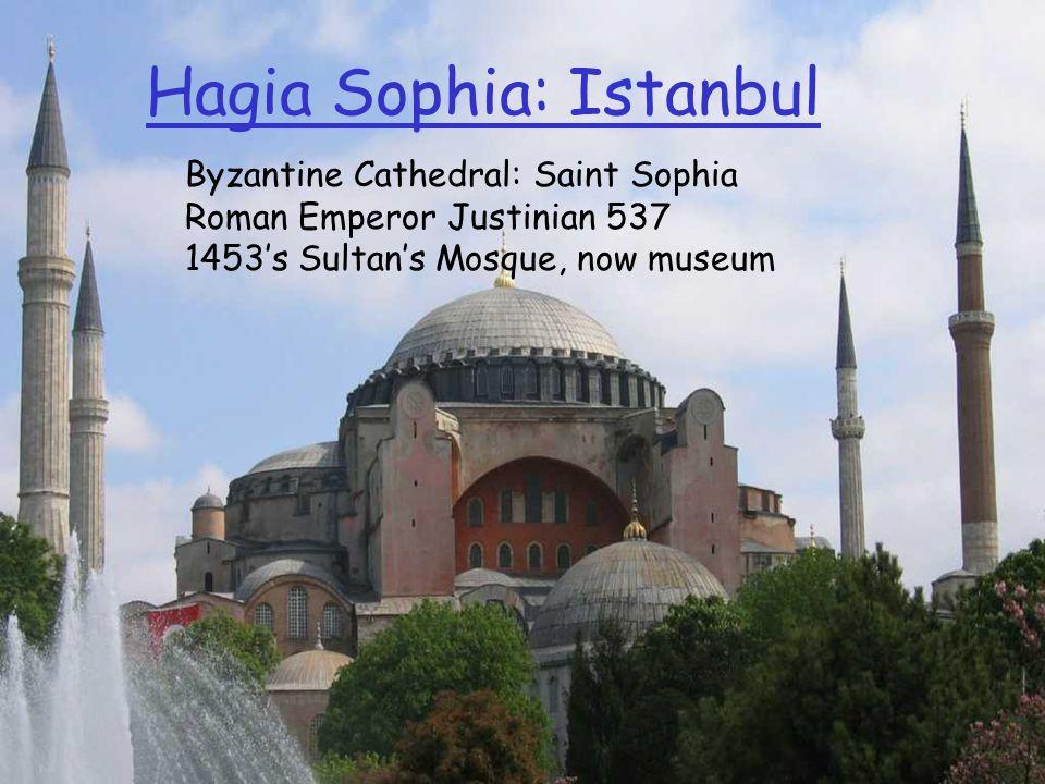 Hagia Sophia: Istanbul