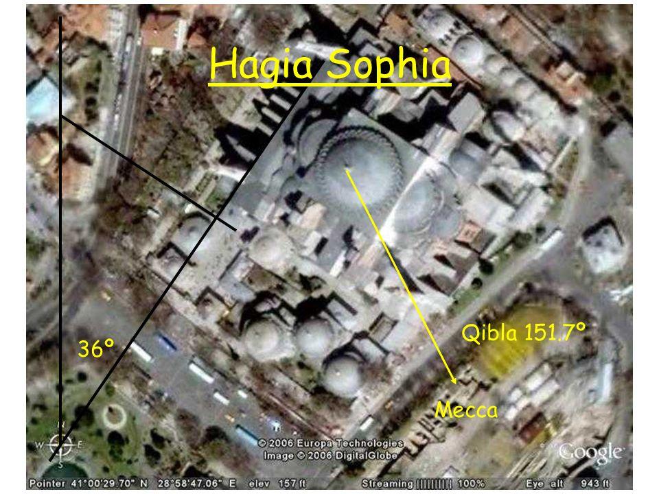 Hagia Sophia Qibla 151.7º Mecca 36º