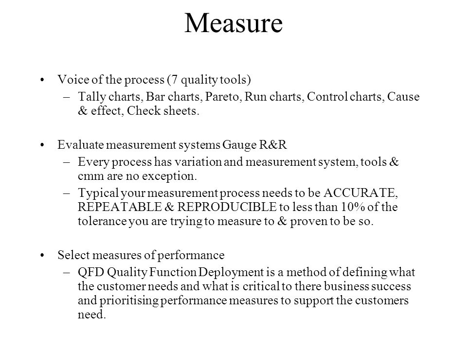 Measure Voice of the process (7 quality tools)