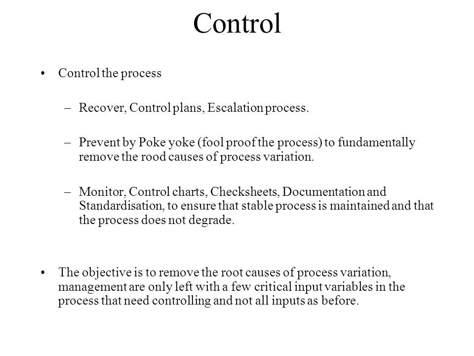 Control Control the process