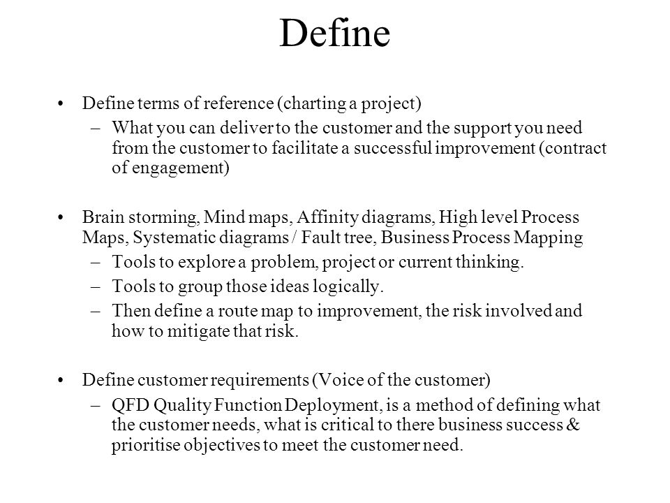 Define Define terms of reference (charting a project)